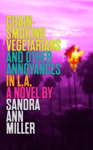 Chain-Smoking-Vegetarians-and-Other-Annoyances-in-LA-Kindle